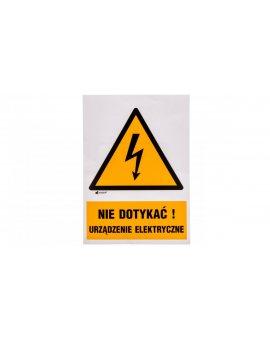 Tabliczka ostrzegawcza /Nie dotykać urządzenie elektryczne 148x210/ 1EOA/Q4/F