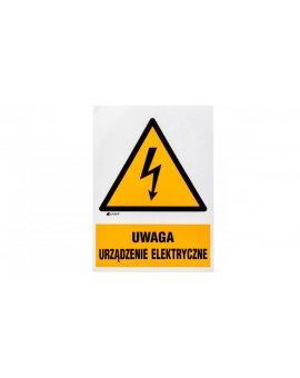 Tabliczka ostrzegawcza /UWAGA URZĄZDENIE ELEKTRYCZNE 148X210/ 10EOA/Q4/F