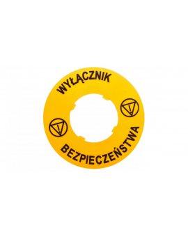 Tabliczka opisowa żółta okrągła fi60 WYŁĄCZNIK BEZPIECZEŃSTWA LPXAU122